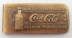 "Brass 1904 Original St Louis World's Fair Money Clip "" Drink Coca Cola "" 