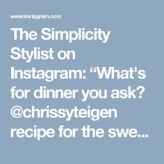 """The Simplicity Stylist on Instagram: """"What's for dinner you ask? @chrissyteigen recipe for the sweet chili salmon is what! Do you have her cookbook Cravings? I won it at a white…"""""""