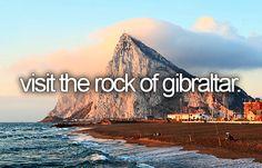 Bucket list- visit the rock of gibraltar.