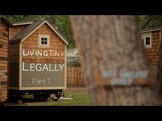 Living Tiny Legally: Part 1 - YouTube