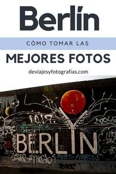 Si vas a viajar a Berlin, la ciudad perfecta, aquí te damos algunas ideas de los íconos de la ciudad, así como algunos tips personales para tomar fotografías. #viaje #berlin #fotografias