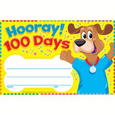 """HOORAY 100 DAYS HAPPY HOUND RECOGNITION AWARDS by trend (t-81048) helps reward progress and achievement with cheerful awards kids are proud to take home. Recognition Awards celebrate everyday accomplishments and big moments of success. Easy to customize to each occasion and child. 5 1/2"""" x 8 1/2"""". 30 per pack."""