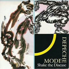 Shake the disease , Depeche Mode