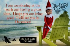 East Coast Mommy: Elf on the Shelf {Summer Postcard} - free printable you can send to your little ones! think im gonna start this whole elf on the shelf thing this Christmas!