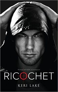 Ricochet (A Vigilantes Novel Book 1) - Kindle edition by Keri Lake, Julie Belfield. Romance Kindle eBooks @ Amazon.com.