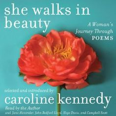 She Walks in Beauty: A Woman's Journey Through Poems [Unabridged]
