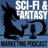 Science Fiction & Fantasy Marketing Podcast  #amwriting #selfpublishing #FSF
