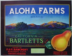 ALOHA FARMS Vintage Pear Crate Label