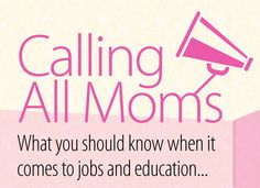 Calling all moms! #Jobs #Education