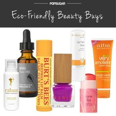 Eco-Friendly Beauty Buys - 23 Natural Beauty Products Our Editors Actually Use
