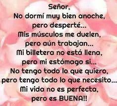 Gracias Senor, por proveer lo que necesito.