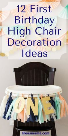 Baby's first birthday is so special! I've never seen such a great collection of high chair decoration ideas all in once place. Pinning this! #ChairIdeas