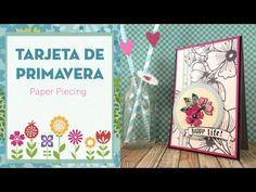 Tutorial: Tarjeta de primavera. Colorear con cartulinas. Técnica del Paper Piecing - YouTube