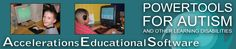 Powertools for Autism and other Learning Disabilities Accelerations Educational Software