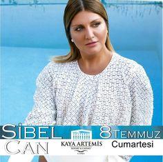 Sibel Can 8 Temmuz Cumartesi Kaya Artemis Resort & Casino