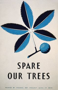 Wonderful colored art deco print advocating the protection of our forest. Spare Our Trees.