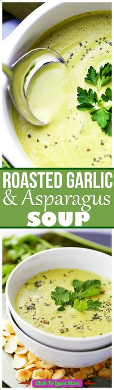 Roasted Garlic and Asparagus Soup - Deliciously creamy, yet healthy and easy to make soup with roasted garlic and asparagus. #health #fitness #weightloss #healthyrecipes #weightlossrecipes