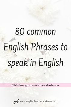 Learn the 80 Common English Phrases you need to know to help you improve your English speaking skills. Click the link below to watch the full video lesson English Learning Spoken, English Speaking Skills, Learn English Grammar, English Vocabulary Words, Learn English Words, English Phrases, English Idioms, English Language Learning, English Writing