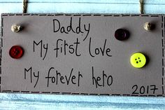 Birthday Gifts Father's Day Birthday Dad Plaque Sign My First Love Daughter Dad Birthday Quotes, Daddy Birthday Gifts, 1st Fathers Day Gifts, Gifts For New Dads, Unique Birthday Gifts, Birthday Messages, Dad Gifts, Happy Birthday, Birthday Frames