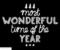 'Most wonderful time of the year' handmade, typographic quote by http://ankepanke.nl