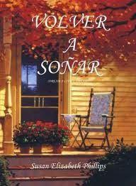 VOLVER A SOÑAR #4, SERIE CHICAGO STARS, SUSAN ELIZABETH PHILLIPS http://bookadictas.blogspot.com/
