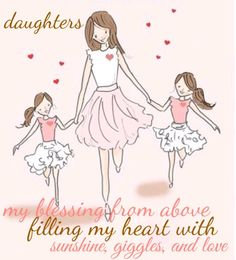 43 Ideas quotes family kids daughters sweets for 2019 Mommy Quotes, New Quotes, Quotes For Kids, Family Quotes, Girl Quotes, Quotes Children, Mother Daughter Quotes, I Love My Daughter, Family Kids