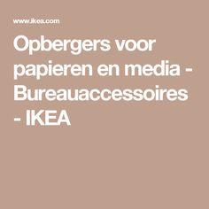 Opbergers voor papieren en media - Bureauaccessoires - IKEA