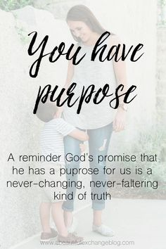 Such a great reminder from a christian mommy blogger that we all have a purpose! What is yours?