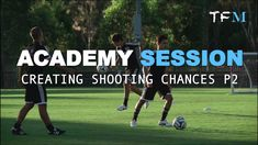 Football Academy Session 13 - Part 2 - Creating Shooting Chances Youth Football, Soccer, Youtube, Sports, Youth Soccer, Hs Sports, Futbol, Sport, European Football