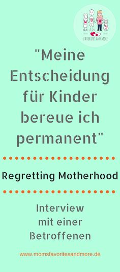 Regretting Motherhood ist medial in aller Munde. Wie fühlen sich Frauen, die ihre Mutterschaft bereuen? Ich wollte mehr wissen und habe nach einer Betroffenen gesprochen. Warum sie die Entscheidung bereut Kinder bekommen zu haben, erklärt sie im Interview.