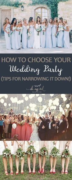 How to Choose Your Wedding Party (Tips for Narrowing it Down!)