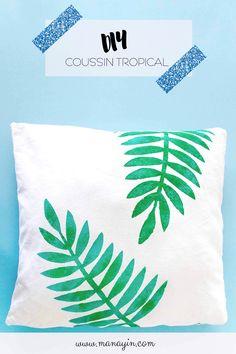 Un DIY pour customiser un coussin avec des inspirations tropicales ! #DIY