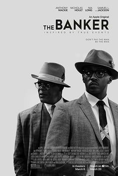 The Banker (2020) In the 1960s two African-American entrepreneurs hire a working-class white man to pretend to be the head of their business empire while they pose as a janitor and chauffeur. Nia Long, Nicholas Hoult, Scary Movies, Good Movies, Apple Tv, Elodie Yung, Popular Ads, Jesse Owens, Jackson