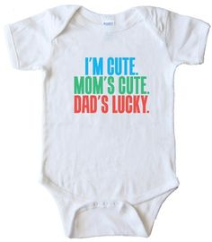 3a28e31c7 Funny (but true) Onesie for boys or girls - Dad's Lucky - Geek Baby Clothes