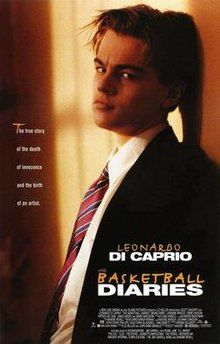 The Basketball Diaries is a 1995 American biographical crime drama film based on an autobiographical novel by the same name written by Jim Carroll. It tells the story of Carroll's teenage years as a promising high school basketball player and writer who develops an addiction to heroin. The Basketball Diaries stars Leonardo DiCaprio as Carroll, along with Bruno Kirby, Lorraine Bracco, Ernie Hudson, Patrick McGaw, James Madio, Michael Imperioli and Mark Wahlberg in supporting roles.