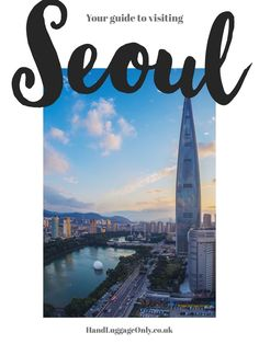 14 fantastic things to see and do in seoul, south korea - hand luggage only Seoul Korea Travel, Cities In Korea, Travel Planner, Travel Scrapbook, Vintage Travel Posters, South Korea, Korean Fashion, Travel Inspiration, Things To Do