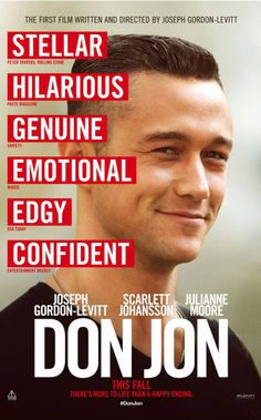 Don Jon (2013, dir. Joseph Gordon-Levitt) is... fairly awful. Irritating editing style, only about half a story, and every single character is a paper-thin stereotype.