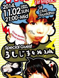 W.W.J -World Wide J-POP- 1st impact! / 11.02 (Sun) @ club buddha