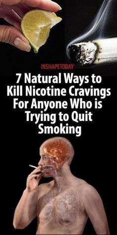7 Natural Ways to Kill Nicotine Cravings For Anyone Who is Trying to Quit Smoking - InShapeToday