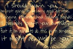 From the 2013 film Rush starring Chris Hemsworth as James Hunt and Daniel Bruhl as Niki Lauda. This was what Niki said to his fiance Marlene right before getting married in a courthouse. I thought it was real and cute! :)