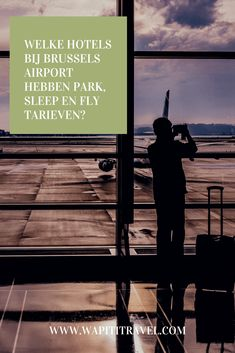 Hotels bij Brussels Airport met park, sleep & fly tarieven - Wapiti Travel