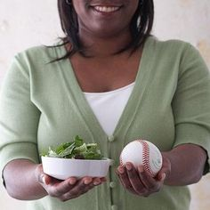 Salad Greens 1 serving = 1 cup  When making your perfect salad, the serving of greens should be the size of one baseball.