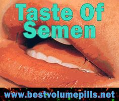 Browse this site https://www.facebook.com/pages/Best-Volume-Pills/381346855260465 for more information on Taste Of Spunk. Your diet plays a crucial role in determining the health, quantity and the Taste Of Spunk your produce. There are some foods that can make it taste bitter while others can make it taste salty or sweet. Moreover, there are natural semen enhancers that can help boost the semen volume naturally.