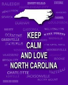 Keep Calm and Love North Carolina