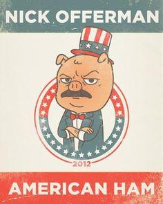 Nick Offerman: American Ham. Sometimes, I wish I lived in LA.