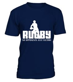 # Rugby   No Opponents Just Victims T Shirt best sport team player gift .  HOW TO ORDER:1. Select the style and color you want: 2. Click Reserve it now3. Select size and quantity4. Enter shipping and billing information5. Done! Simple as that!TIPS: Buy 2 or more to save shipping cost!This is printable if you purchase only one piece. so dont worry, you will get yours.Guaranteed safe and secure checkout via:Paypal | VISA | MASTERCARD