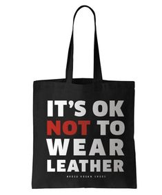 IT'S OK NOT TO WEAR LEATHER.  Leather and its production is a serious threat to the environment and our health even more since it is almost exclusively produced in countries that lack the relevant regulations or where existing regulations arent adequately enforced. The demand for leather is the cause of cruel animal farming and the slaughter of these sentient intelligent creatures when there is no need for it.  Its 2018. It's ok to decide against this. It's ok not to wear leather. Don't let…