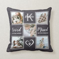 Pet Dog Memorial Keepsake Photo Collage Throw Pillow Pet Memorial Gifts, Dog Memorial, Memorial Ideas, Pet Loss Quotes, Photo Collage Template, Pet Loss Gifts, Photo Pillows, Photo Memories, In Loving Memory