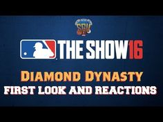MLB The Show 16 (PS4, PS3):  Diamond Dynasty First Look And Reactions