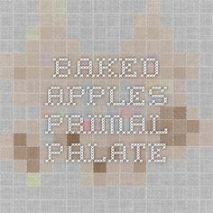 Baked Apples - Primal Palate